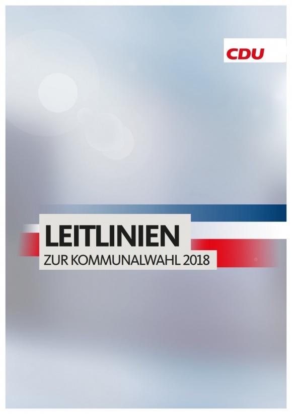 Die Leitlinien der CDU Schleswig-Holstein zur Kommunalwahl 2018